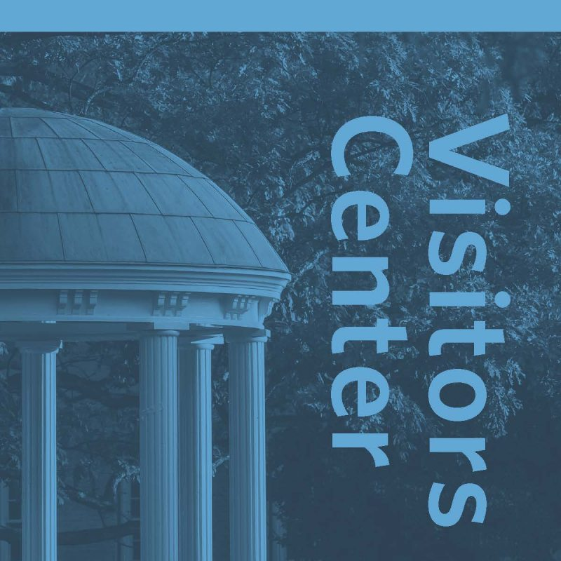Looking for the UNC Visitors Center? Visit us in Hill Hall, Monday through Friday at 9 a.m. to 5 p.m.