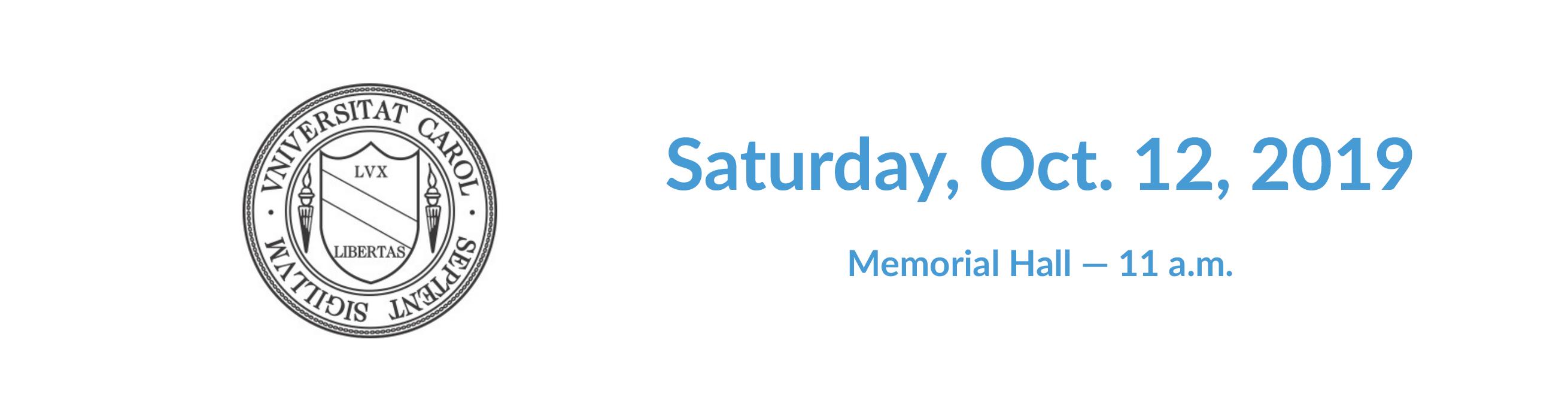 Saturday, Oct. 12, 2019 at Memorial Hall at 11 a.m.