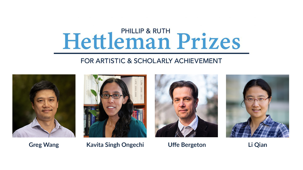 Philip and Ruth Hettleman Prizes for artistic and scholarly achievement. Photos of Greg Wang, Kavita Singh Ongechi, Uffe Bergeton and Li Quian.