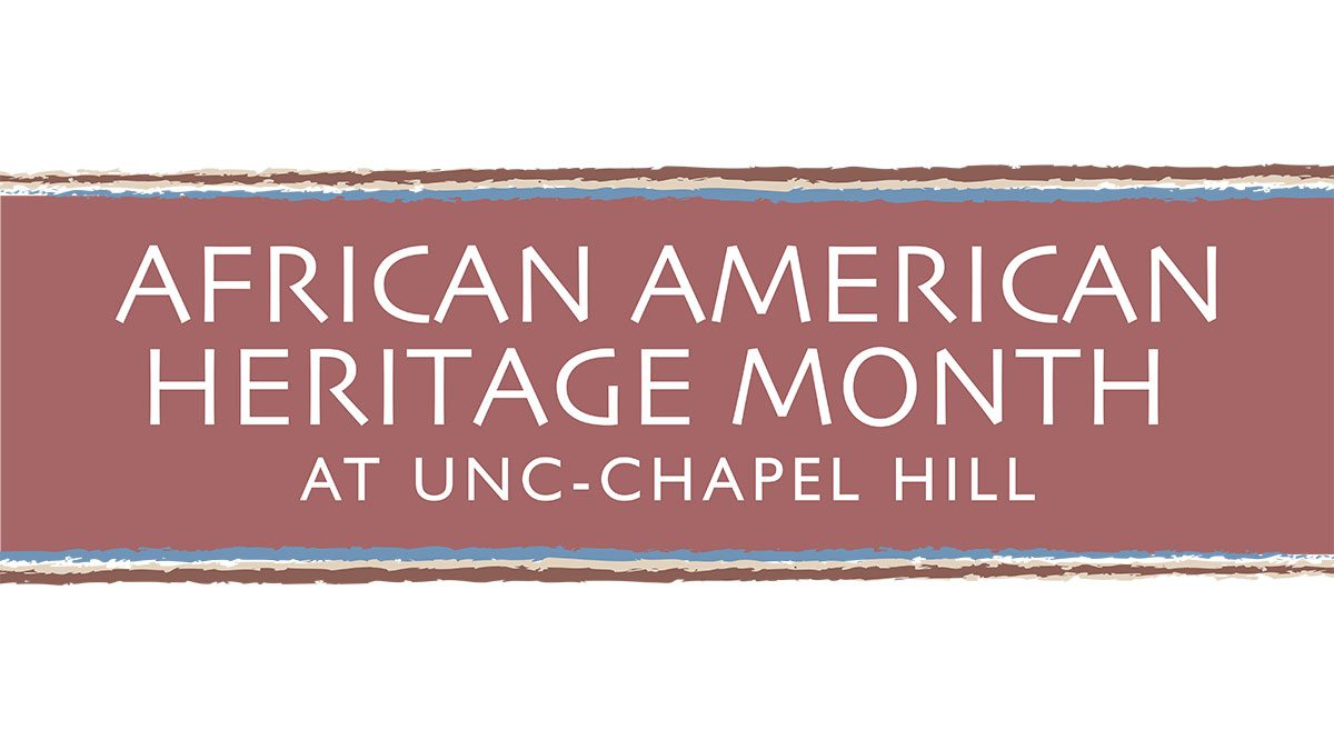 African American Heritage Month at UNC-Chapel Hill