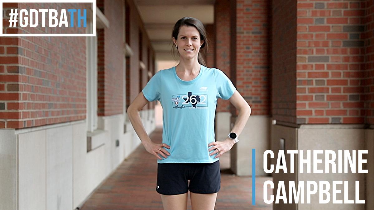 #GDTBATH: Catherine Campbell