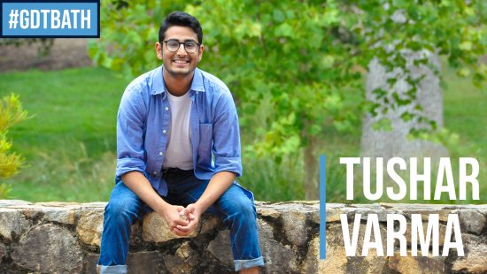 #GDTBATH: Tushar Varma