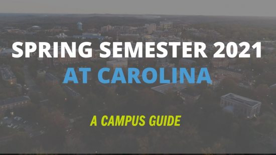 A campus guide for spring semester 2021