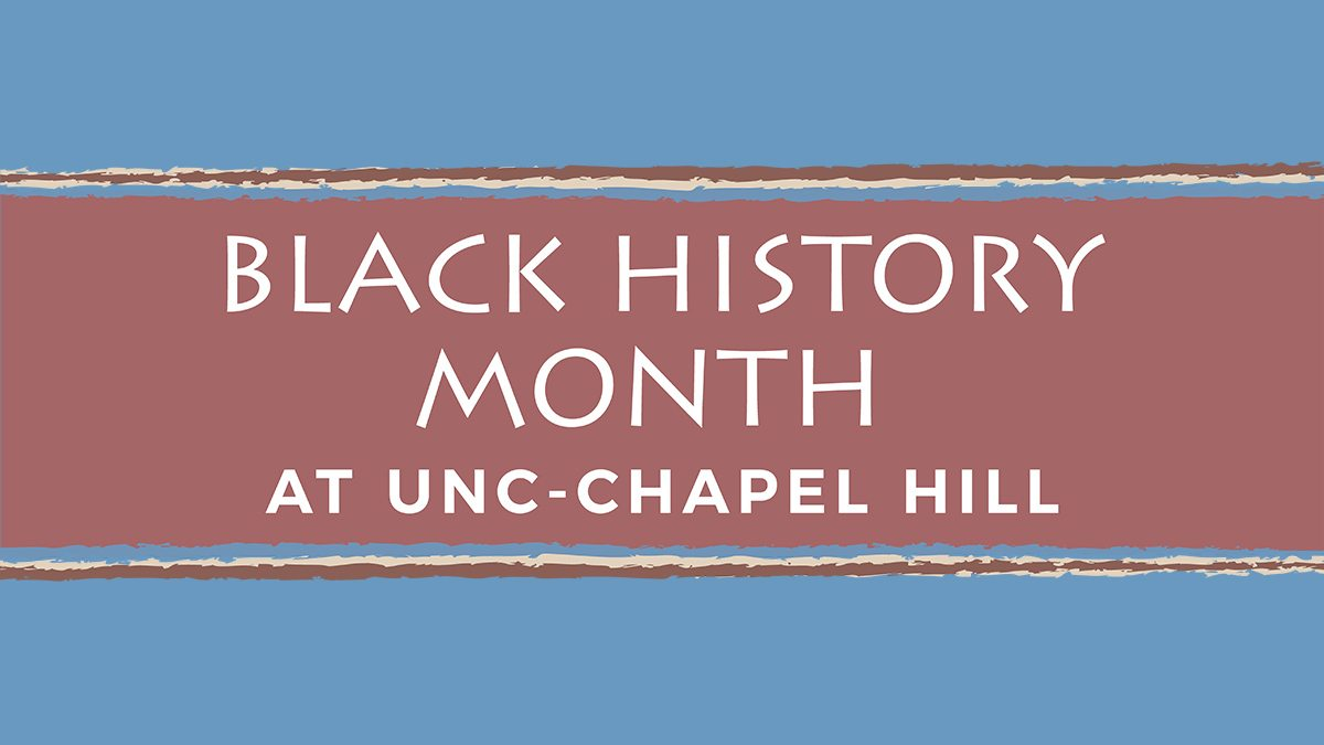 Black History Month at UNC-Chapel Hill