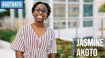 #GDTBATH: Jasmine Akoto