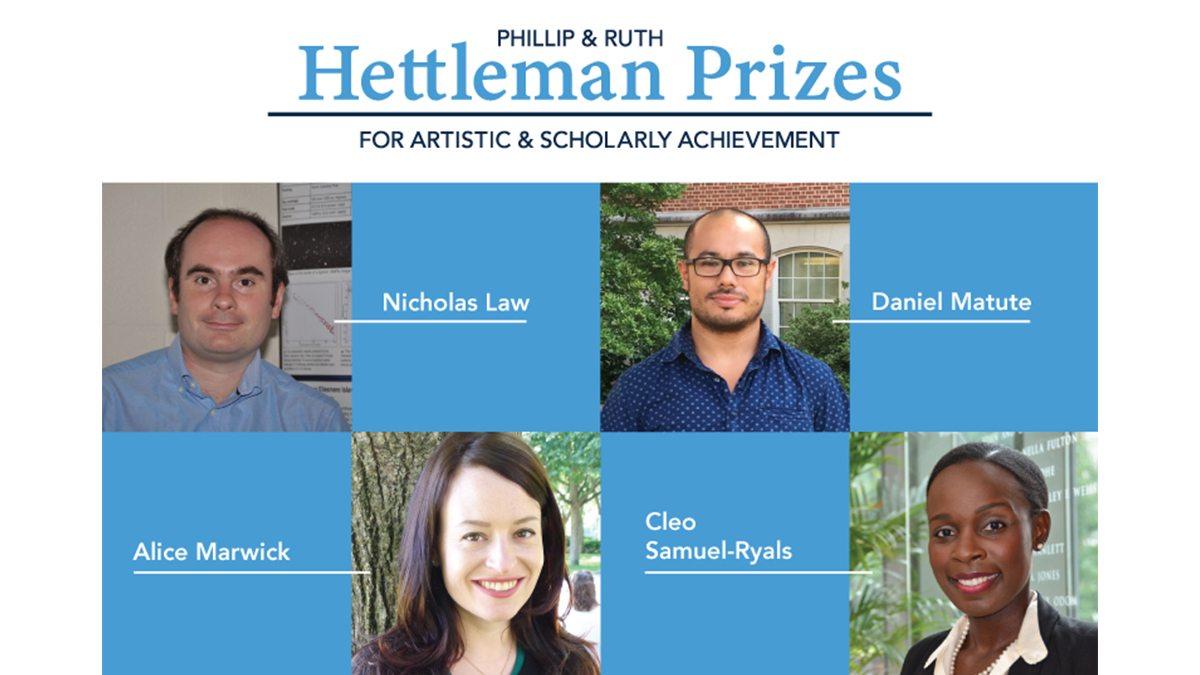 Hettleman Prize winners Nick Law, Alice Marwick, Daniel Matute and Cleo Samuel-Ryals.